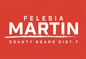 Felesia Martin, County Board - District 7
